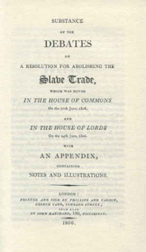Substance of the debates on a resolution for abolishing the slave trade (1806)